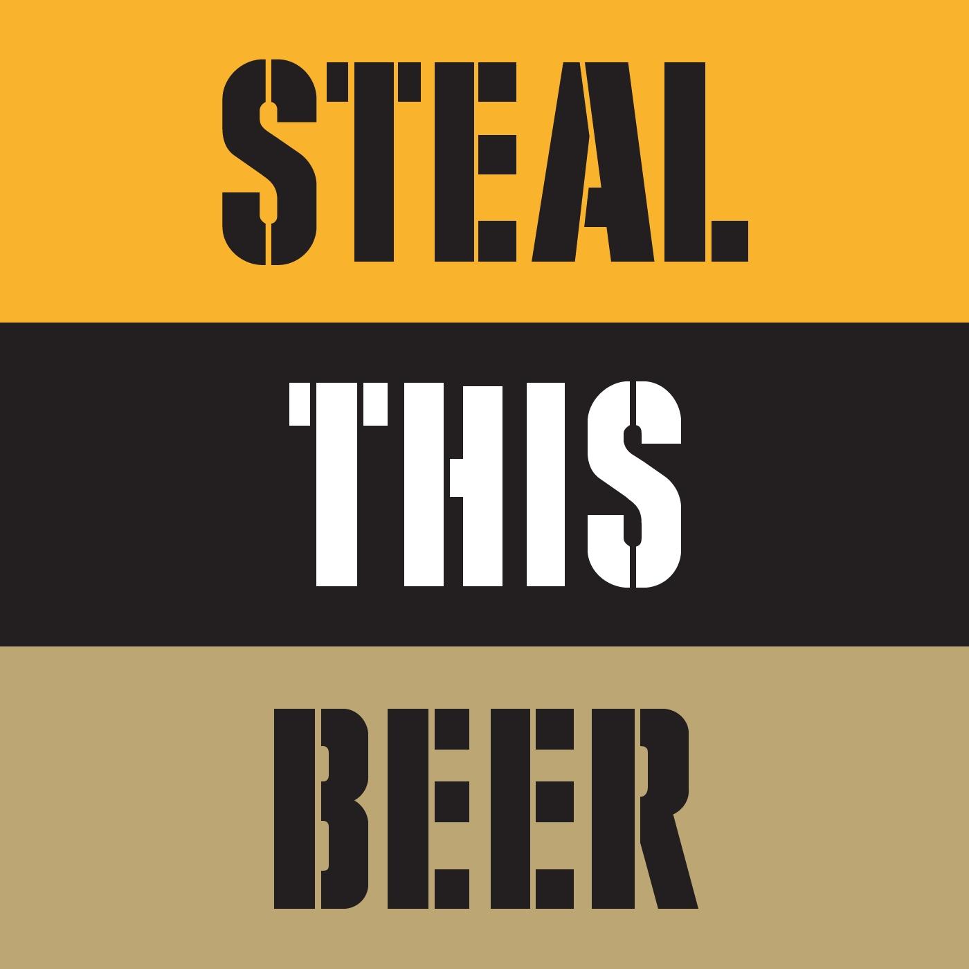 Steal This Beer