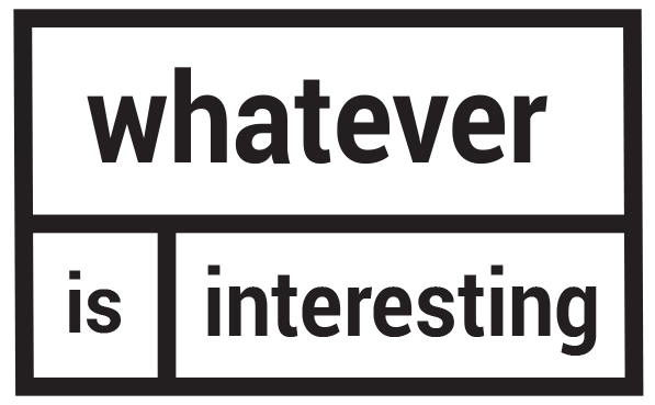whateverisinteresting