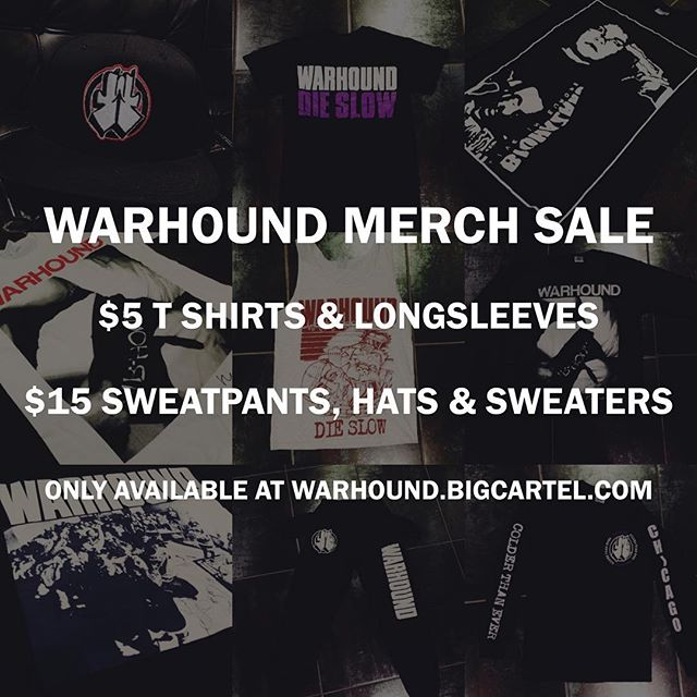 Last chance to get these items, they will never be reprinted again. $5.00 t shirts & longsleeves $15.00 sweatpants, hats & sweaters  Only available at http://www.warhound.bigcartel.com  #warhound #cheapmerch #merchsale
