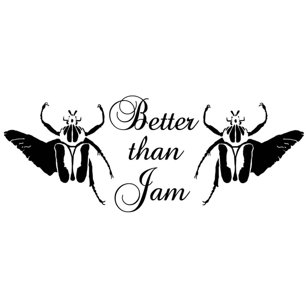 better than jam.jpg