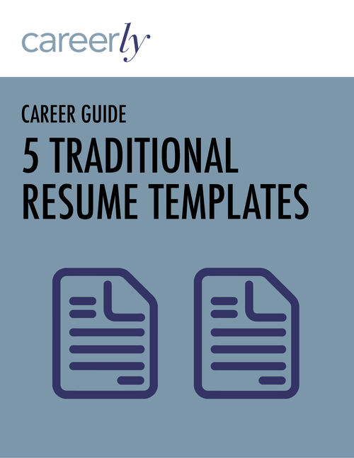 5 traditional resume templates careerly