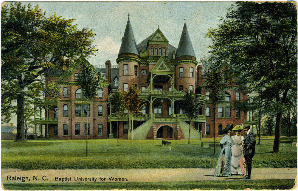 """Raleigh, N.C., Baptist University for Women"", Wake County, North Carolina Postcard Collection (P052), North Carolina Collection Photographic Archives, Wilson Library, UNC-Chapel Hill"