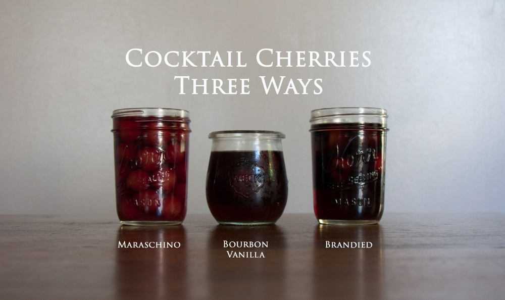 Hooray for Rain - Cocktail Cherries Three Ways