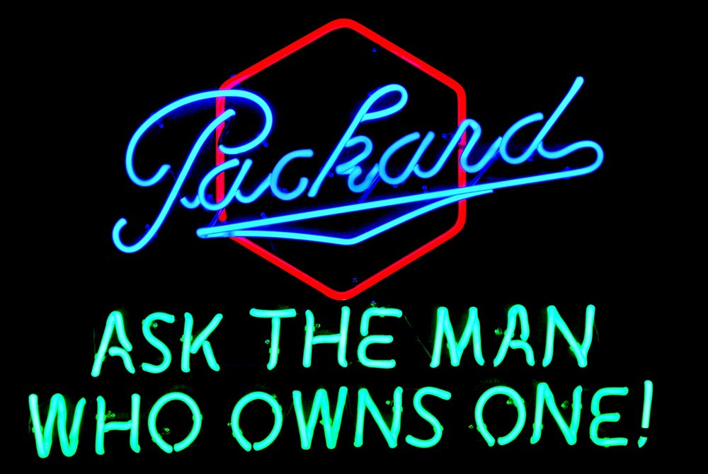 Packard - Ask The Man Who Owns One! Neon Sign by John Barton - Barton Sales & Service - former Packard New Car Dealer