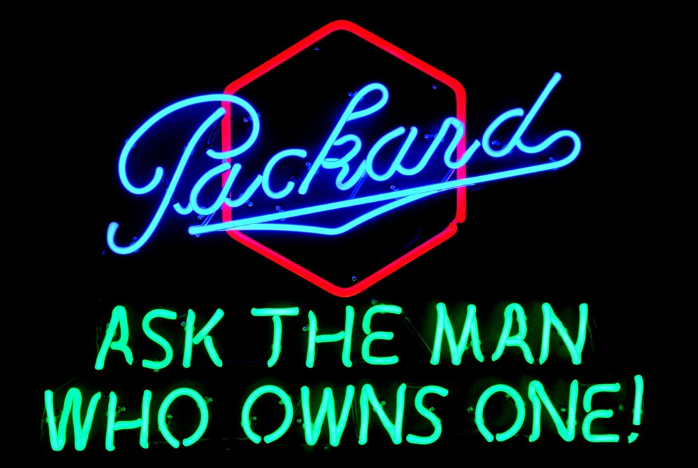 """Packard ASK THE MAN WHO OWNS ONE!"" Dealership Showroom Neon Sign by John Barton - former Packard New Car Dealer - BartonNeonMagic.com"