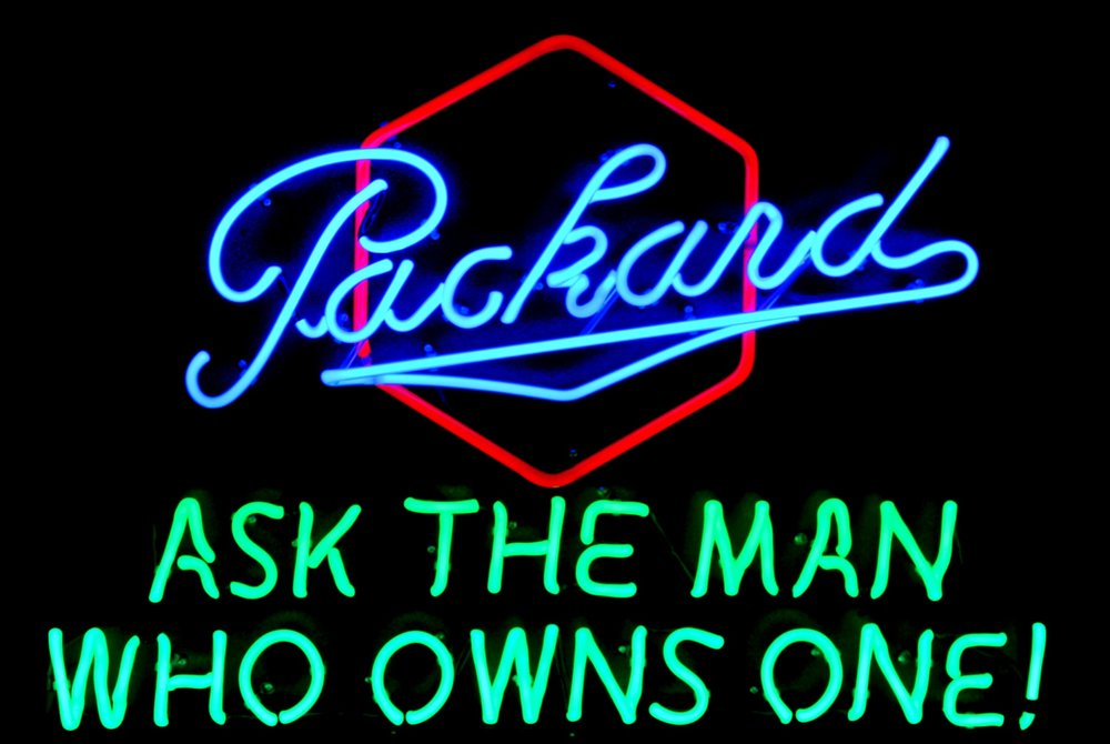 Packard - Ask The Man Who Owns One! Neon Sign by John Barton - former Packard New Car Dealer - BartonNeonMagic.com