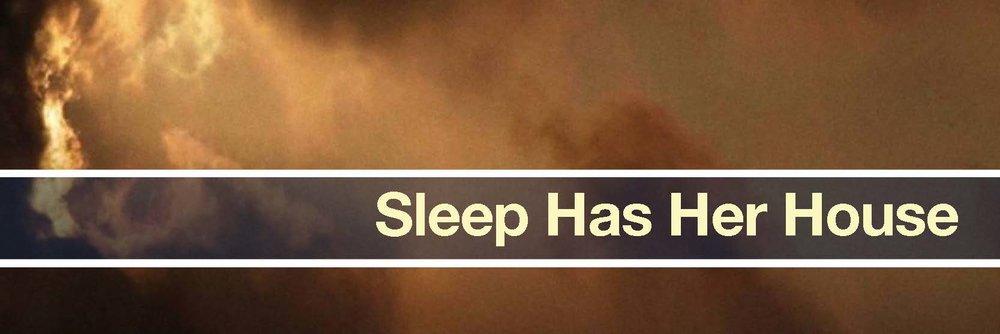 sleep has her house banner.jpg