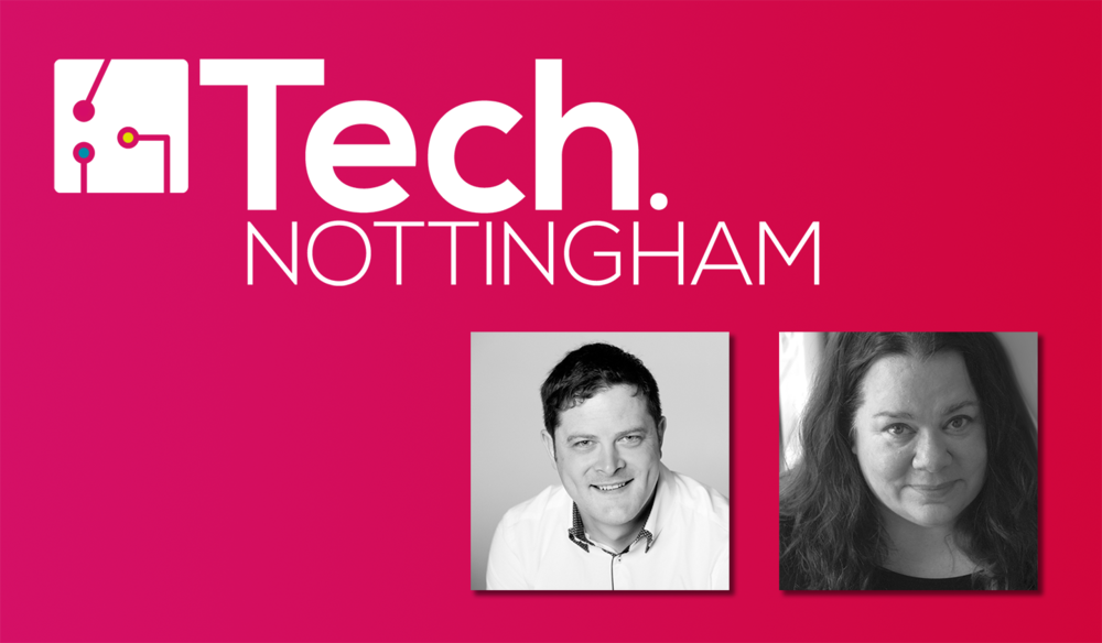 Tech Nottingham logo on a pink background, alongside black and white head shot images of speakers Mark Goodwin and Cara Holland