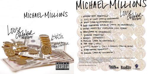 Loose Change  Mixtape - Michael Millions