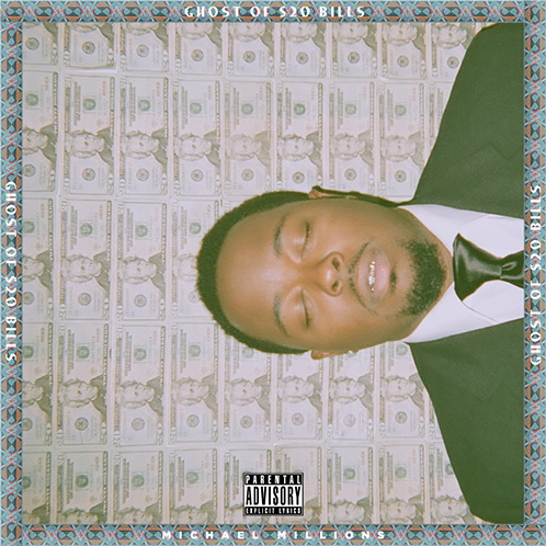Ghost of $20 Bills -  Michael Millions