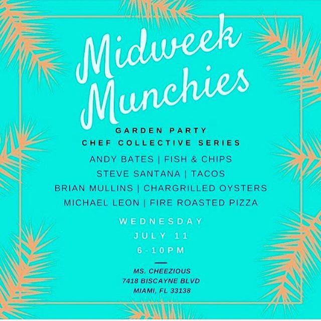 Hey #Miami come see us tomorrow for a garden soirée @mscheezious (Mimo) The big guns are out, @slicedicecode from @taquizatacos  @supergoodhash, Brian @mscheezious & me @theavenuemiami . From 6-10 after the footy #itscominghome #YES #midweekmunchies #humpdaymotivation