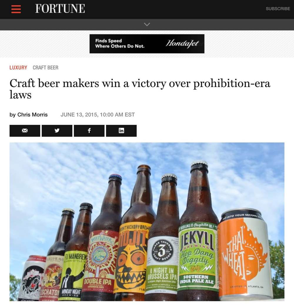 Fortune    , June 13th, 2015,  Craft Beer Makers win a victory over prohibition-era laws
