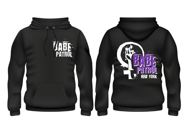 Babe Patrol Hoodie - $35 + shipping