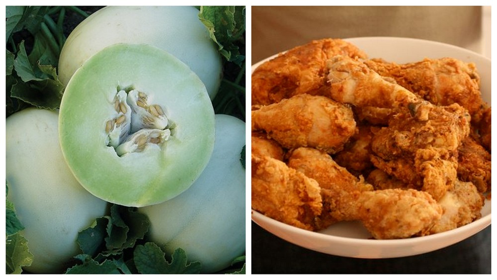 Honeydew melon and fried chicken.