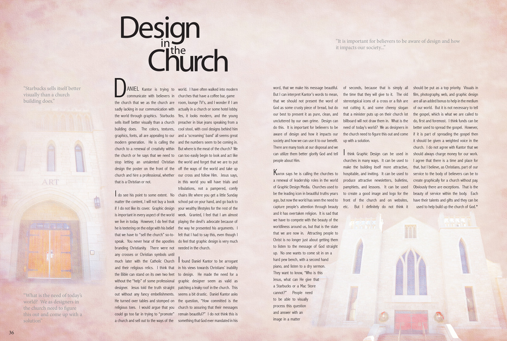 "The article is a response paper I wrote to the book ""Design in the Church"" and the spread was designed to be apart of a larger magazine."