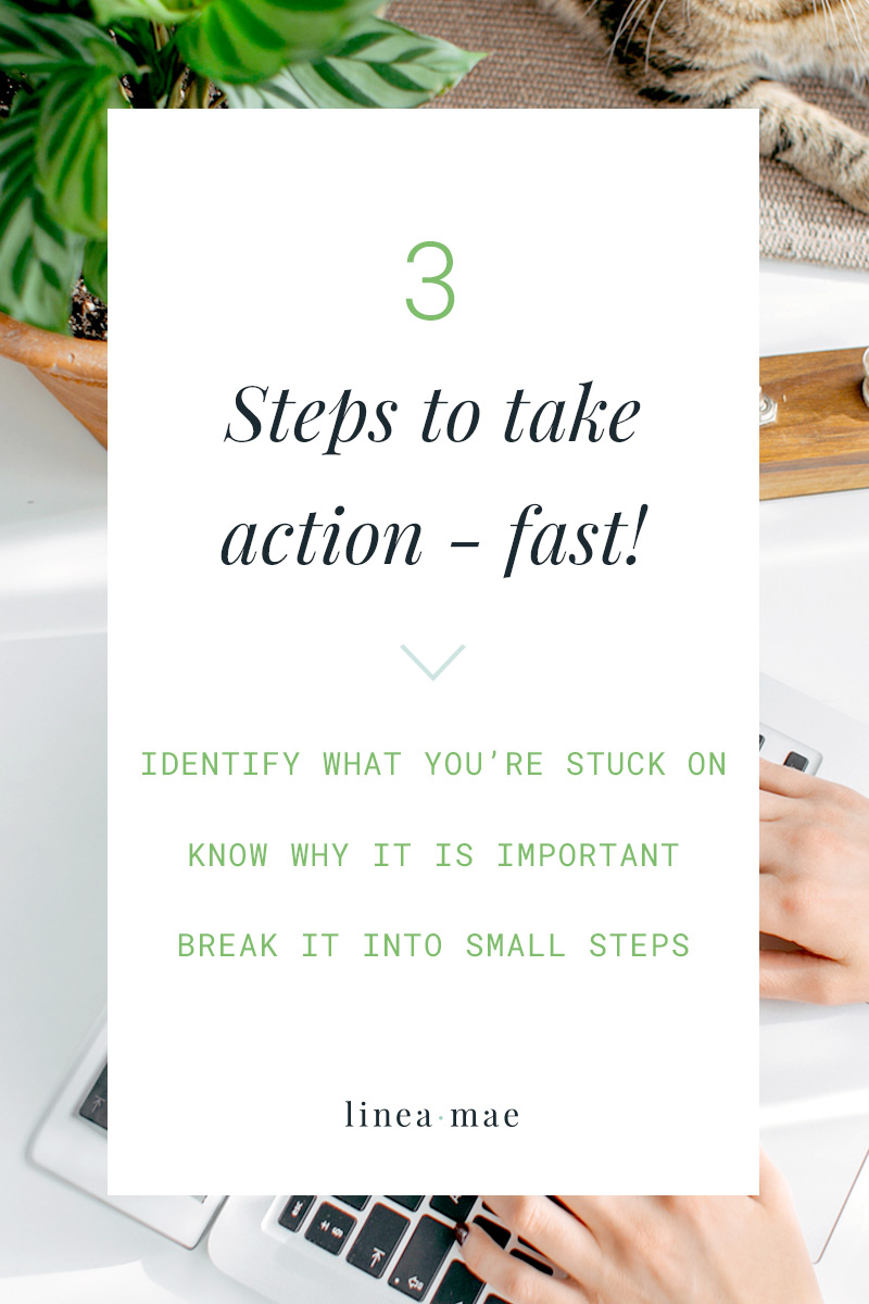 Take action fast with these three super simple steps. This is exactly what you need to do when you're feeling stuck and need to start being more productive.