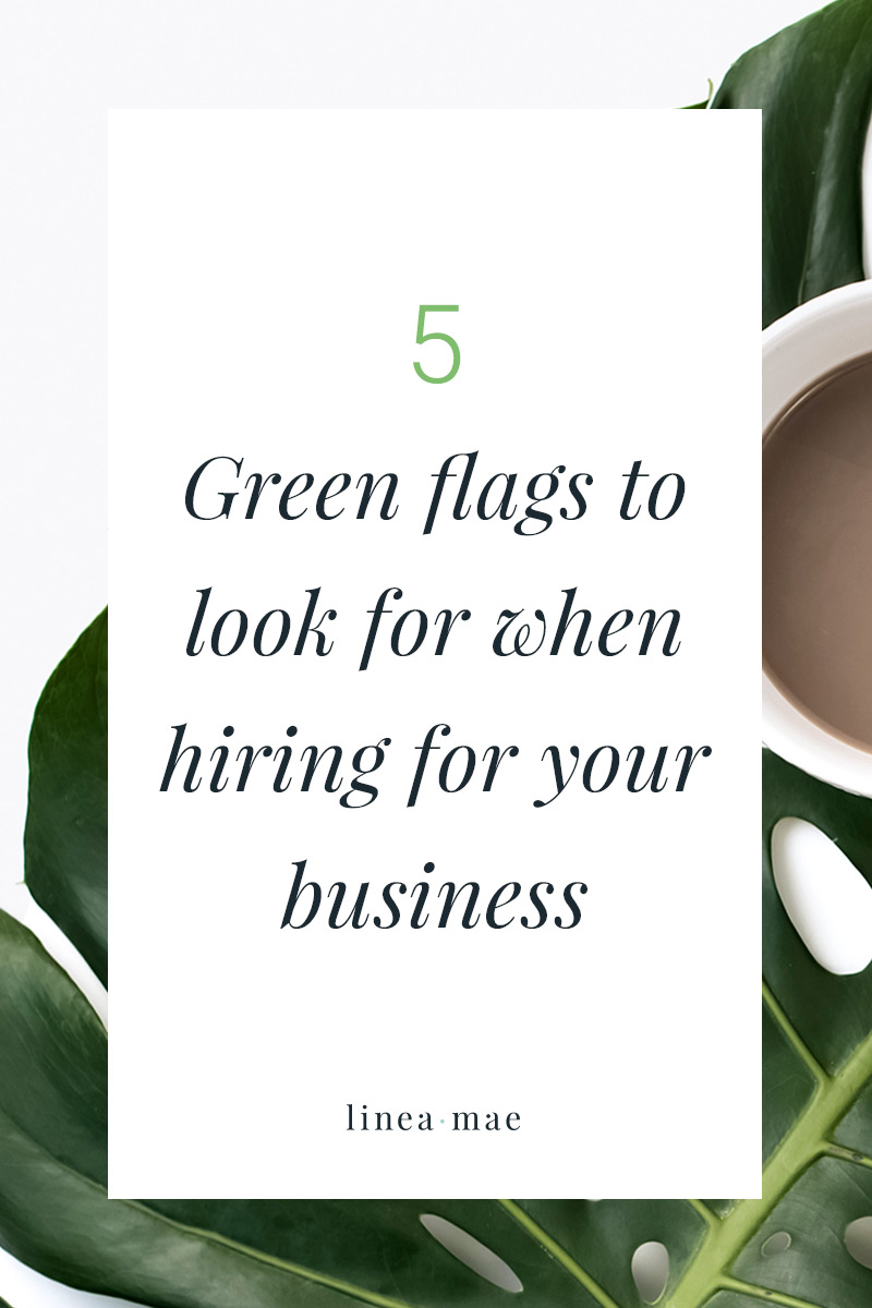 Your ready to outsource tasks in your business and you're looking to hire someone. You already know about the importance of watching out for red flags, but looking for green flags is just as important. Hiring someone like a Virtual Assistant is a big decision, so make sure you're paying attention to these. Head over to the Linea Mae blog to discover what these 5 green flags are.