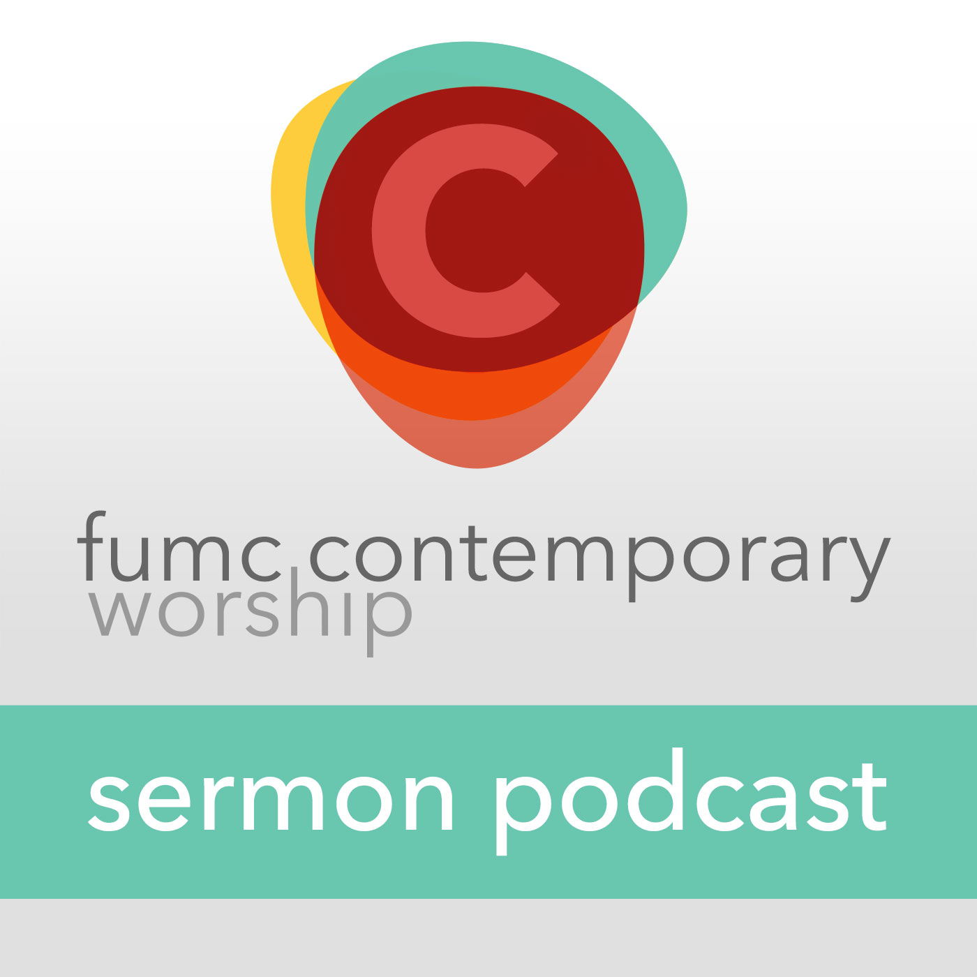 FUMC Contemporary Podcast - First United Methodist Church