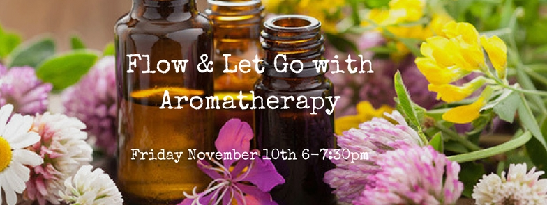 Flow & Let Go with Aromatherapy.jpg