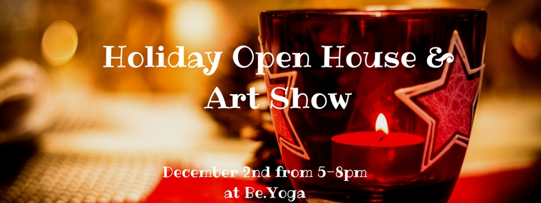 Holiday Open House & Art Show at Be.Yoga.jpg