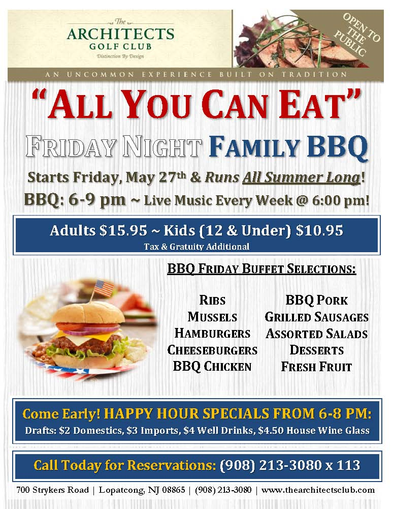 Starting This Friday Join Us Every Friday For All You Can Eat Bbq