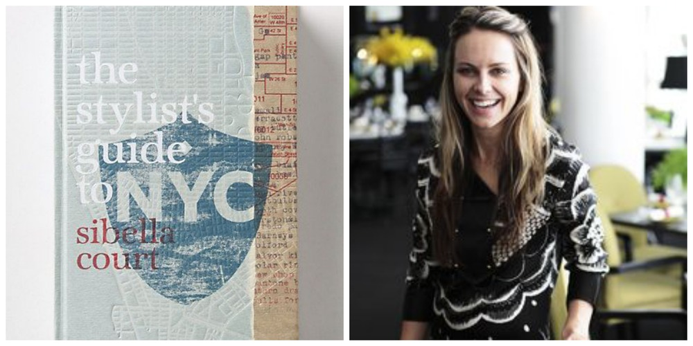 Sibella Court and her book, The Stylist's Guide to New York City.