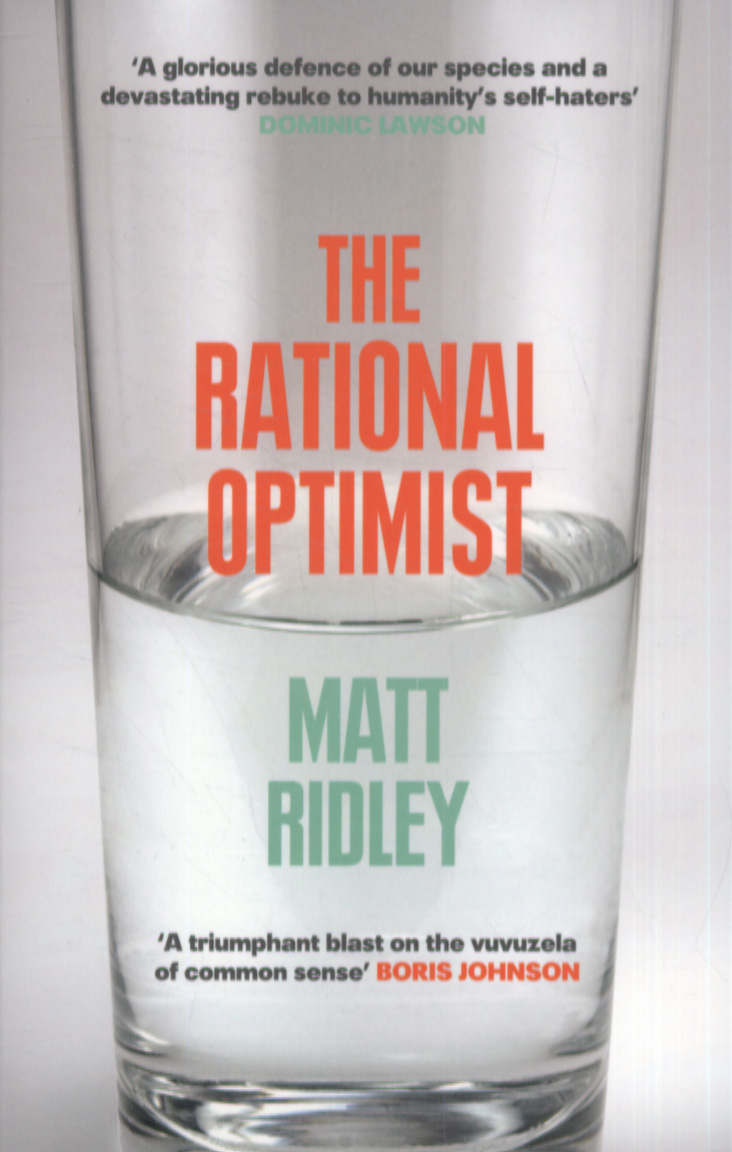 The Rational Optimist, by Matt Ridley
