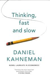 Thinking, fast and slow, by Daniel Kahneman
