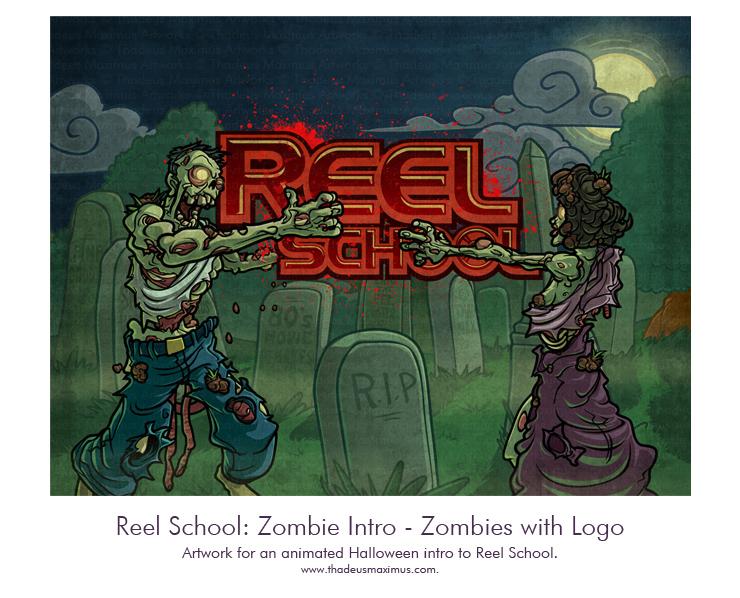 Reel School - Zombie Intro