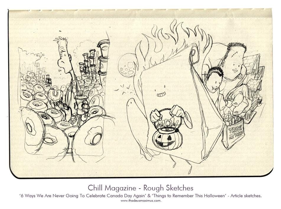 Thadeus Maximus Artworks - Sketch - Chill Magazine - Halloween & Canada Day