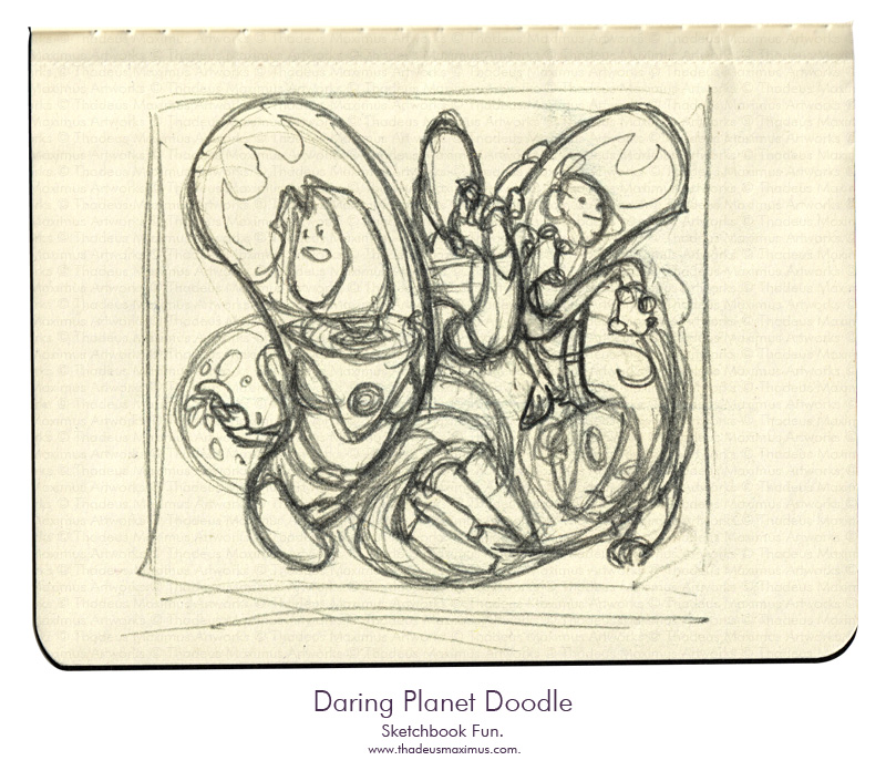 Thadeus Maximus Artworks - Sketch - Daring Planet Doodle