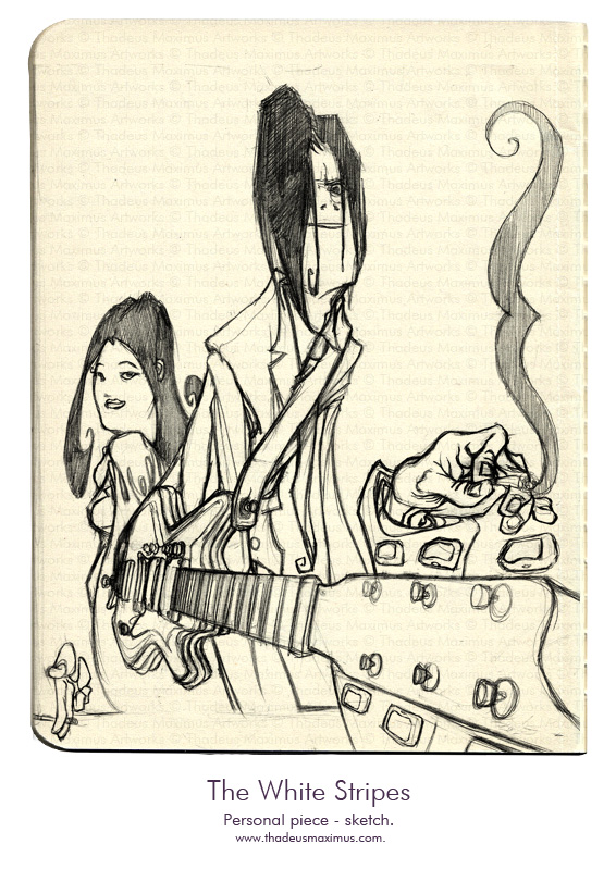 Thadeus Maximus Artworks - Sketch - The White Stripes - Sketch