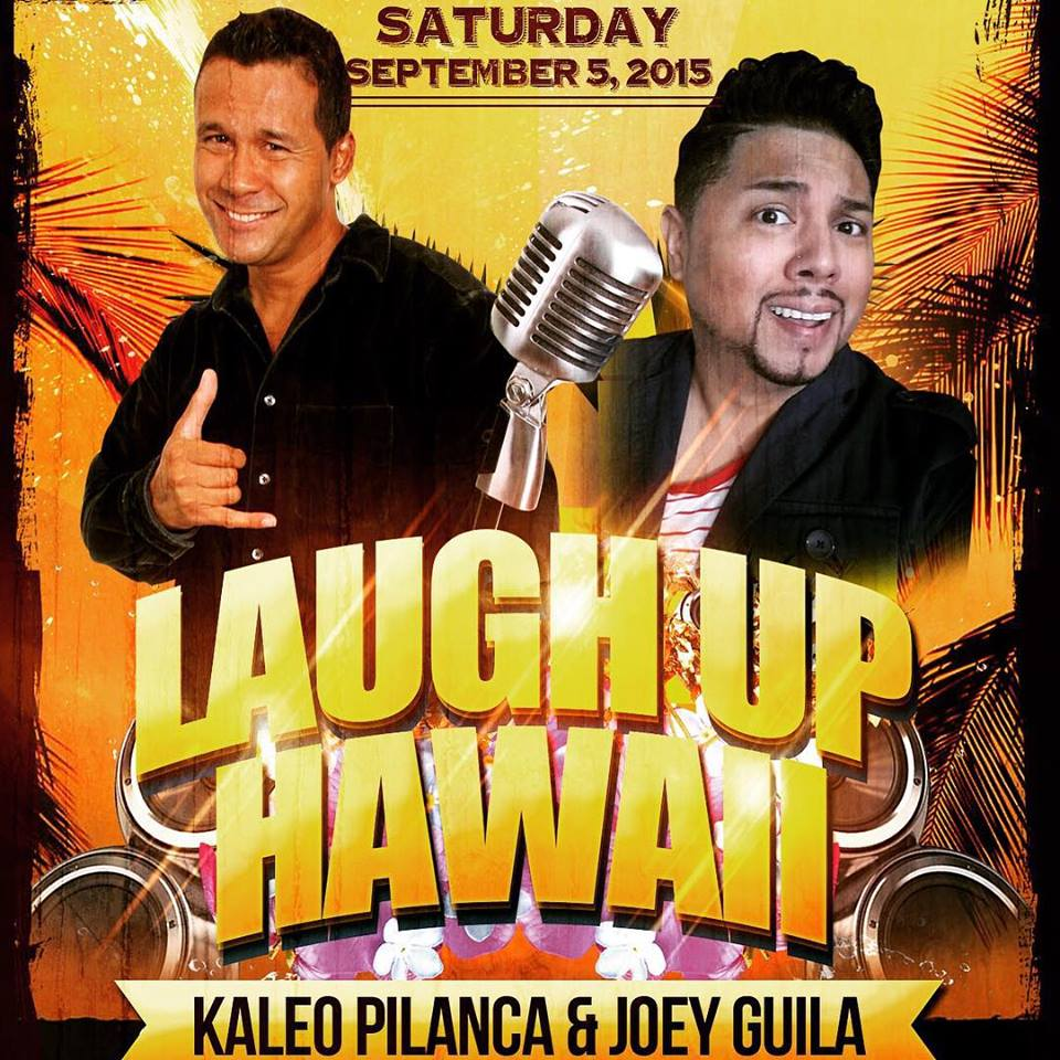 "HAWAII TAMZ!!!!! SEPT 5TH WITH MY HILARIOUS BROTHA KALEO PILANCA!! ‪#‎healinlafftah‬  By @kaleopilanca ""Round Up The Gang 👍😀 and Get Ready For ""LAUGH UP HAWAII"" with KALEO Pilanca and JOEY Guila Saturday Night, SEPTEMBER 5TH at THE KOOLAU GRAND BALLROOM in KANEOHE. DOORS OPEN 5:30 pm $20 General Admission $25 Reserved Seating SHOW STARTS 7:30 pm (Ono Food and Tasty Drinks Will Be For Sale) Text For Your Comedy Show and Ticket Information at 808.352.7787 or VisitKaleoPEntertainment.Com MAHALO NUI!!!!!Good Times!!! Good People!!! Good Food!!! Good Fun Laughs!!! God Bless!!"