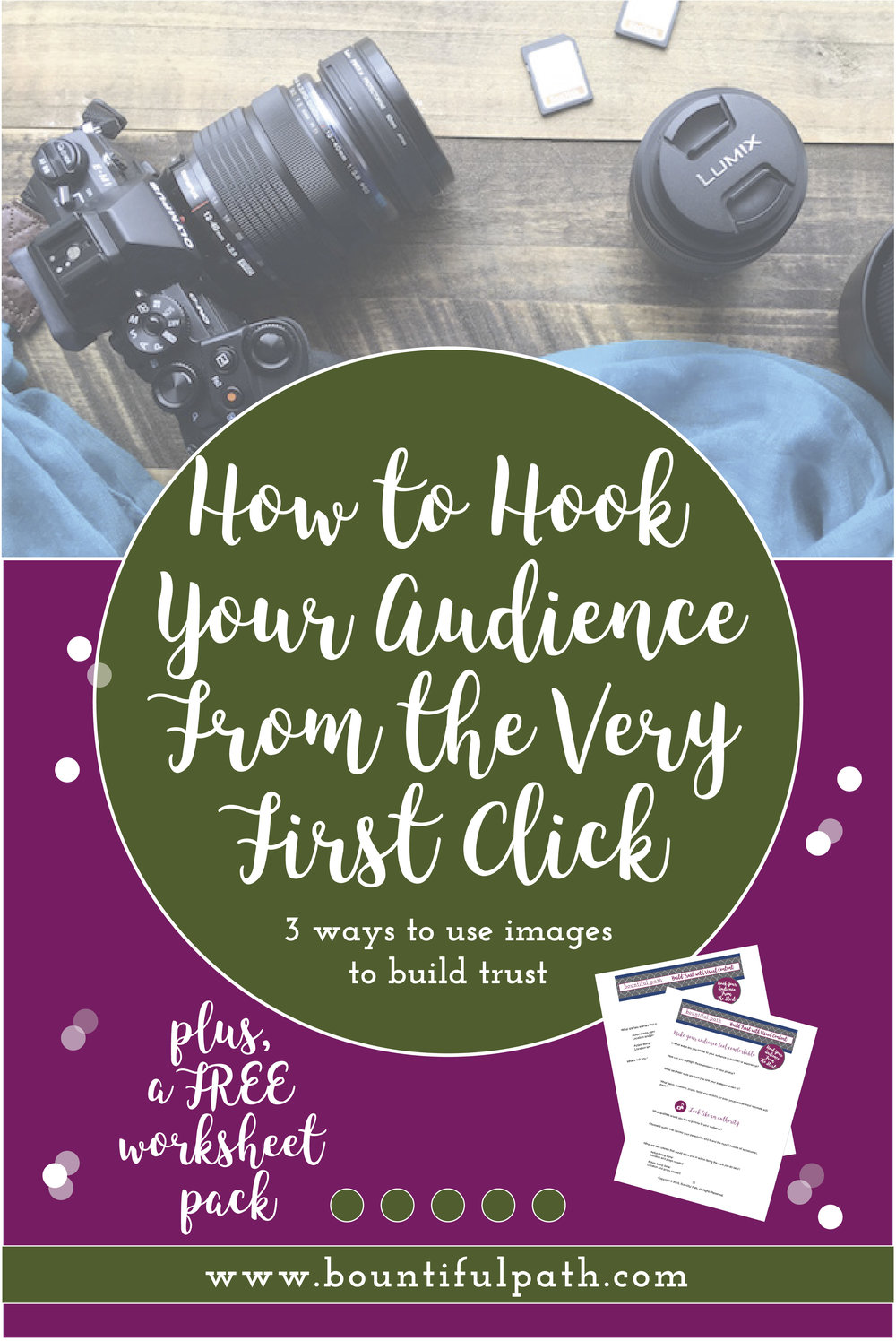 Wanna know how to engage your audience from their very first impression so that they keep coming back to your site? Learn the 3 ways to use images to hook your ideal customer right away. click through to bountiful path for the strategies and free worksheets.
