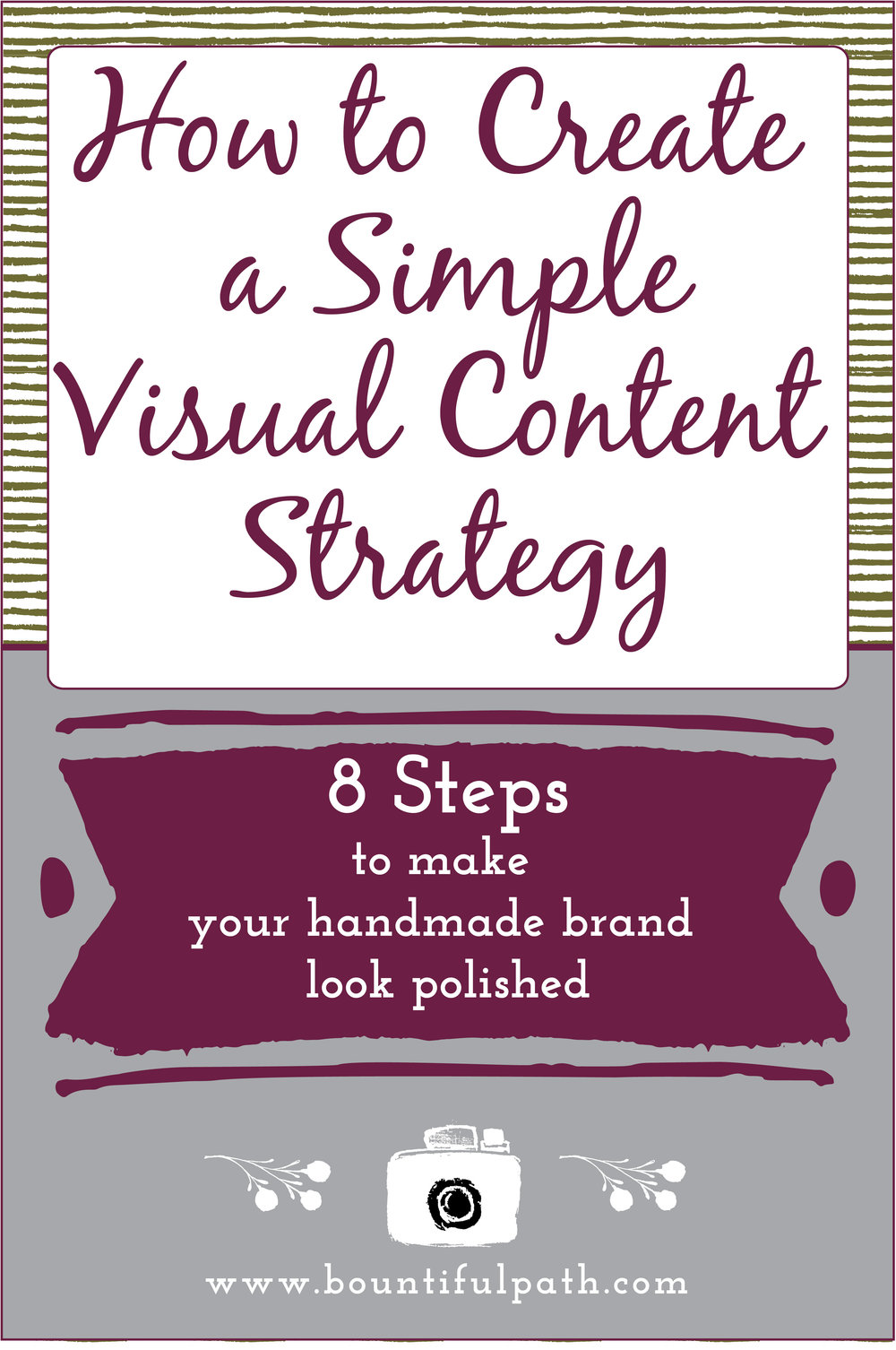 How to create a simple visual content strategy from Bountiful Path