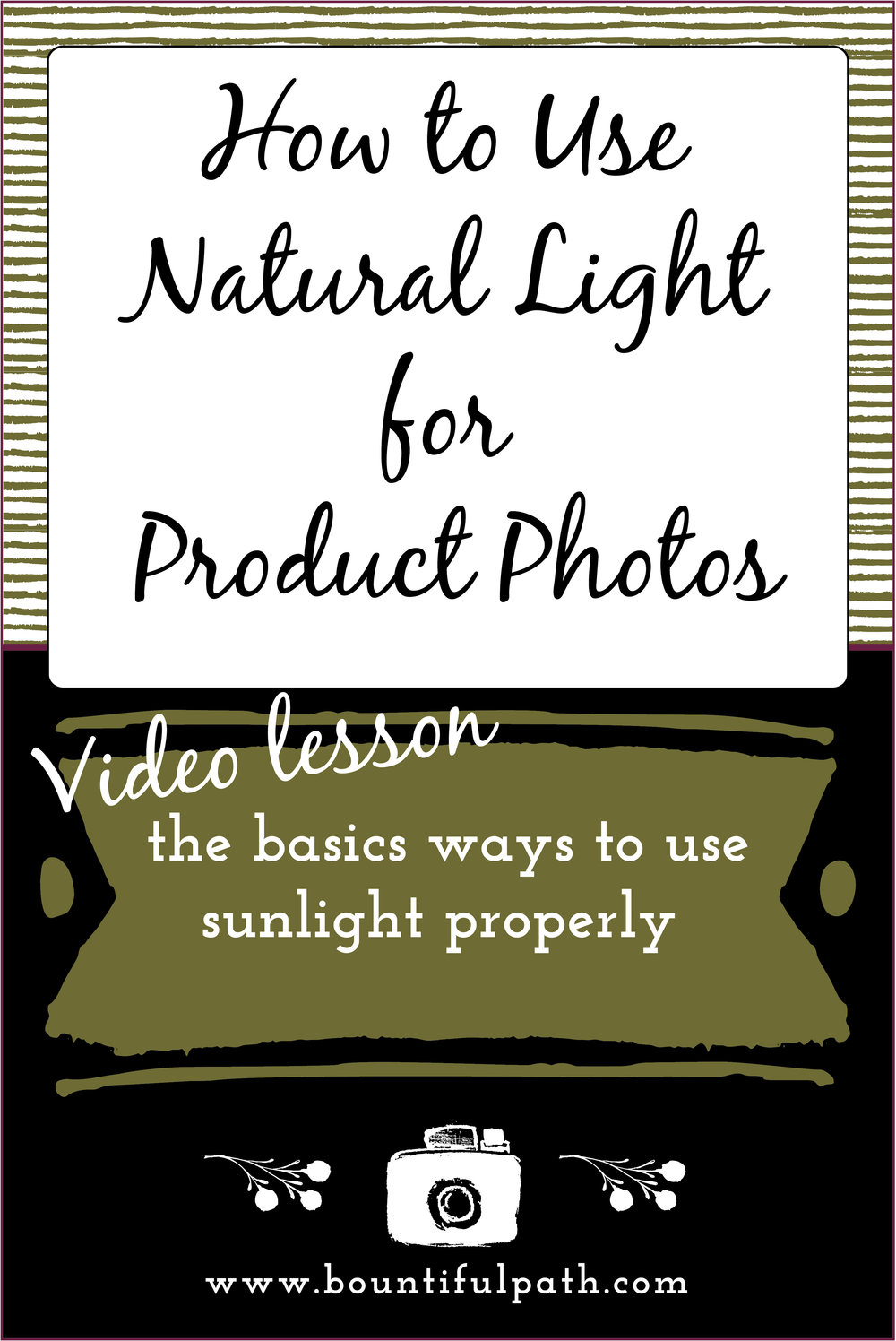 how to use natural light for product photos from Bountiful Path
