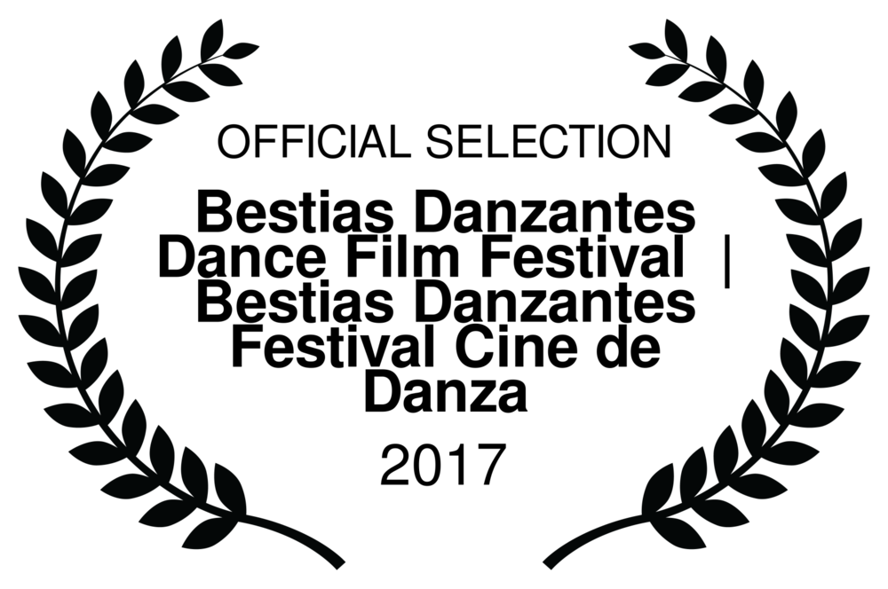 OFFICIAL SELECTION - Bestias Danzantes Dance Film Festival   Bestias Danzantes Festival Cine de Danza - 2017.png