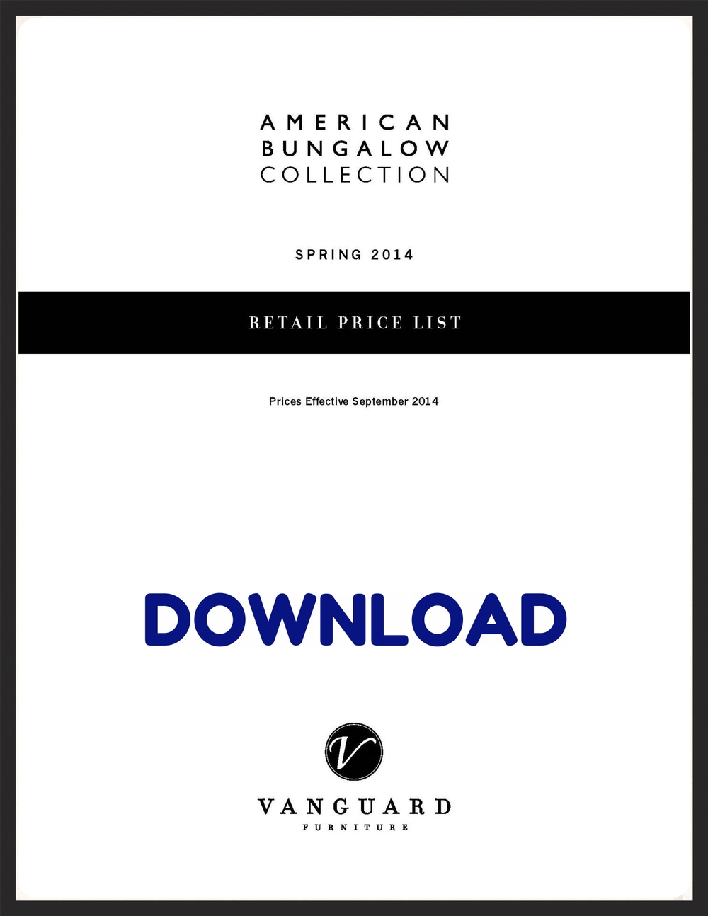 Vanguard's American Bungalow Retail Pricing 2014