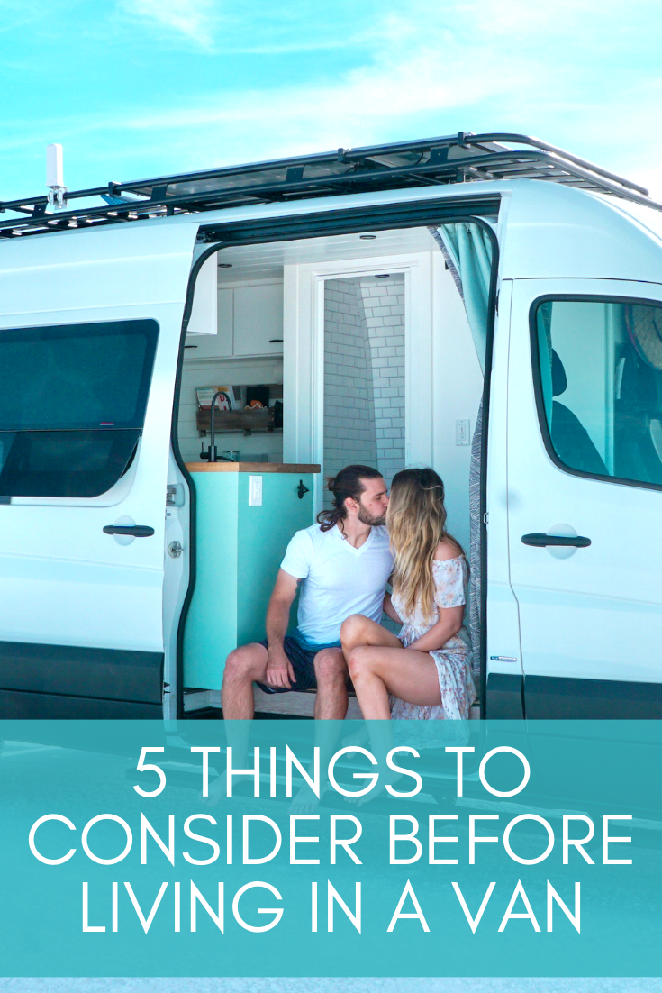 DOES VAN LIFE SUCK? 5 Things to Consider Before Living In A