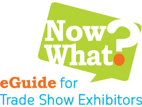 NowWhat? eGuide for Trade Show Exhibitors