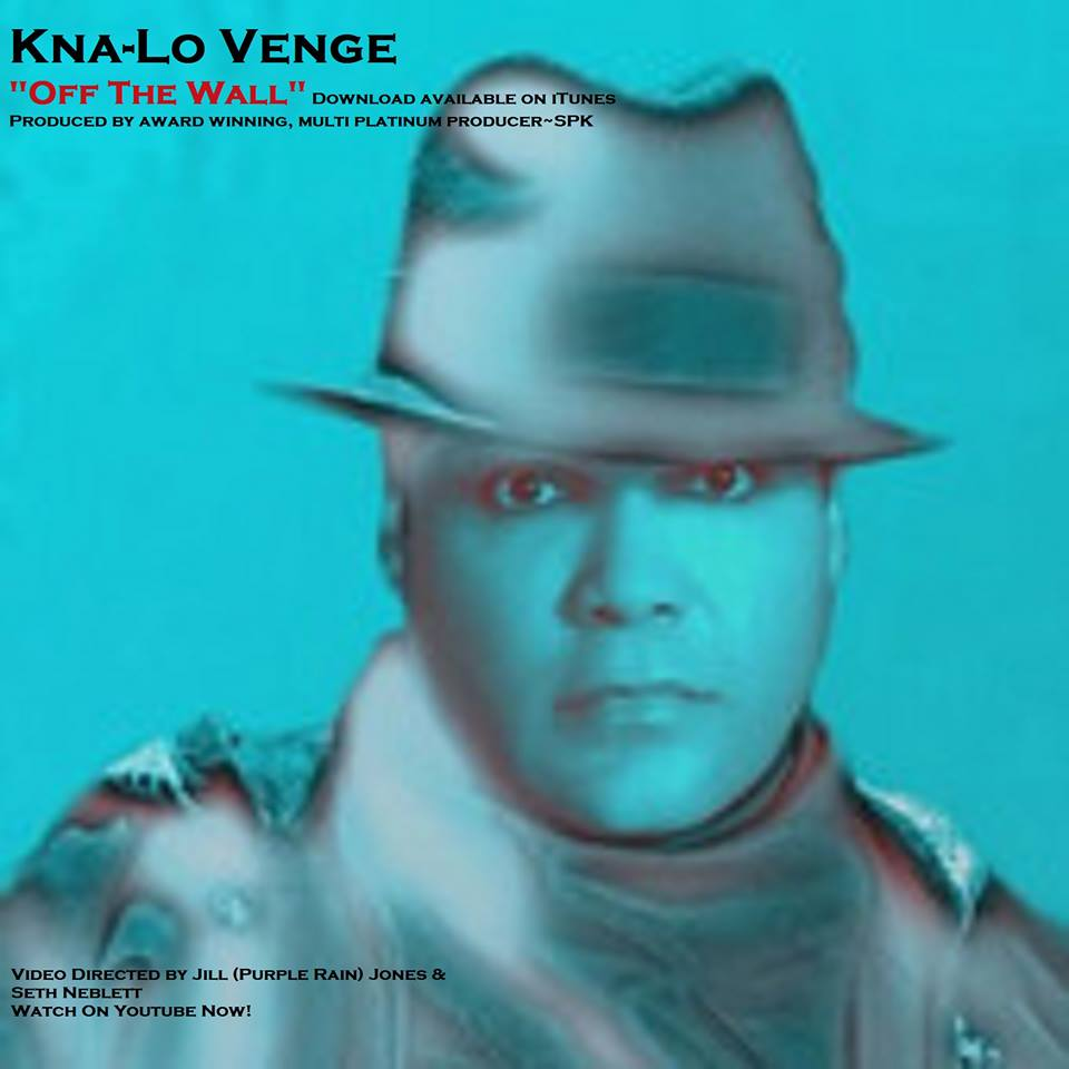 Kna-Lo Venge Off The Wall single cover.jpg