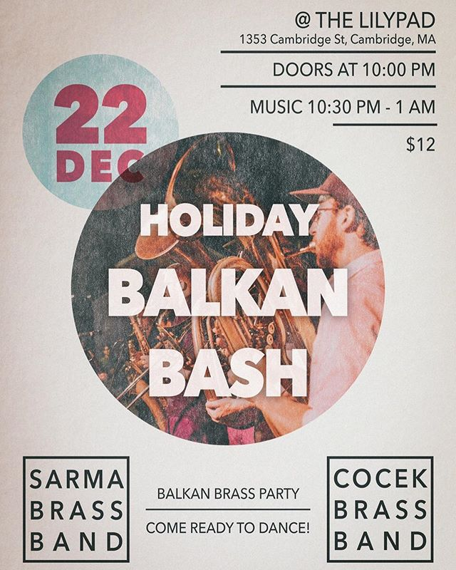 Come party with us to kick of the Holiday Season in style! This Saturday 12/22 we're back at @lilypadinman with @cocek_brass_band! It's going to be another night to remember! #balkanbrass #holidayedition #danceparty #balkanmusic #funtimes