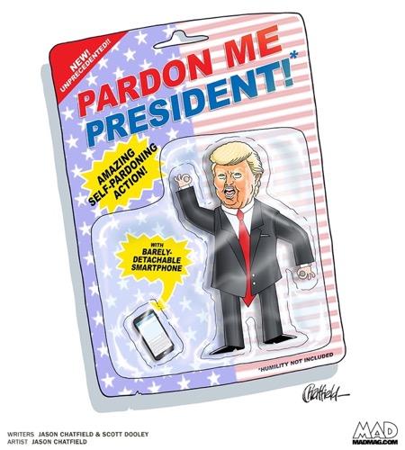 20180605 - MAD - Pardon Me President.jpg