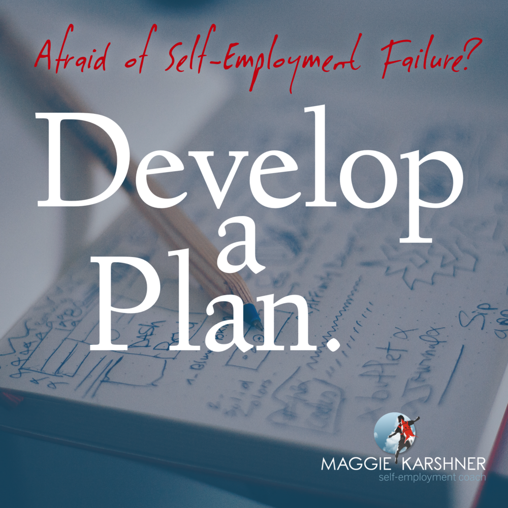 Afraid-of-self-emlpoyment-failure-develop-a-plan_square.png