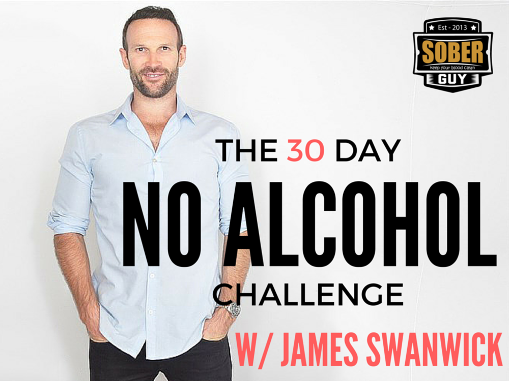 James Swanwick The 30 Day No Alcohol Challenge
