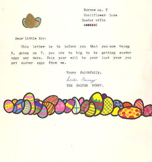 Authentic letter from the Easter Bunny to the author, circa 1985, in no way written by the author's elder sibling, nope nuh-uh she would never do anything like that.