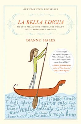LDV_Dianne Hales_La Bella Lingua.jpg