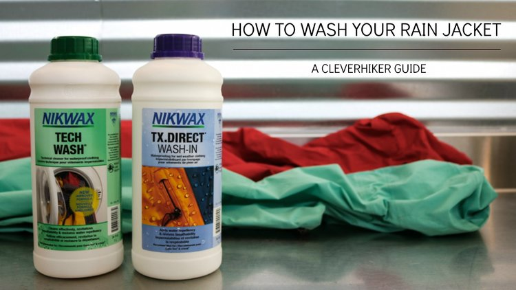 How To Wash A Rain Jacket and Pants — CleverHiker