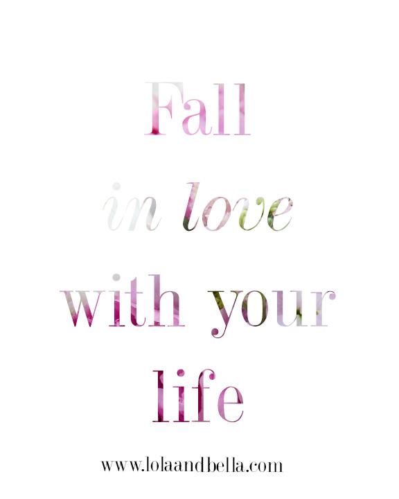 fallinlovewithyourlife