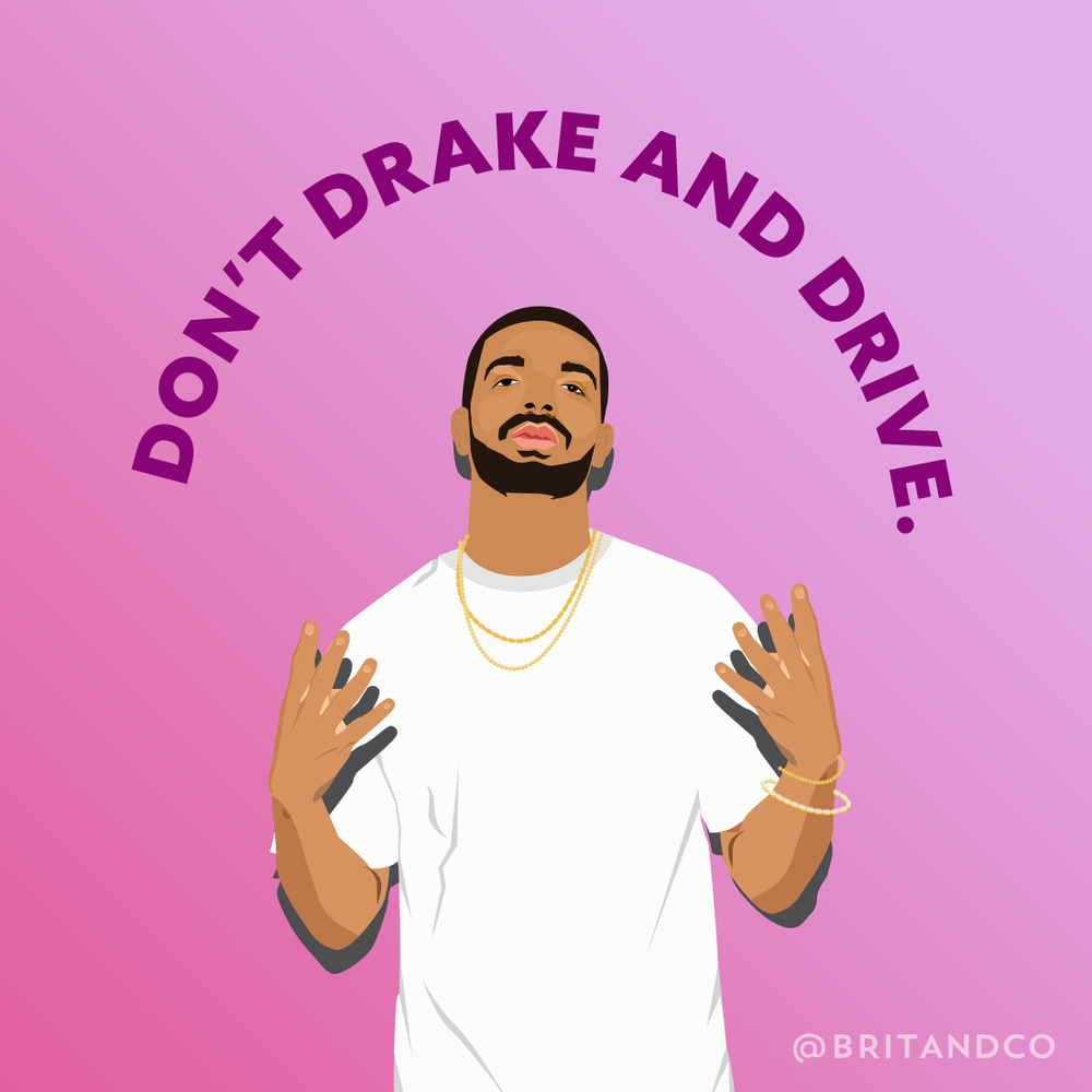 Don't-Drake-And-Drive_1100x1100.png